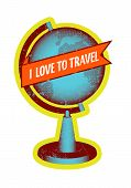 I love to travel. Retro grunge style poster with globe. Vector illustration.