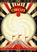 big top sunbeams circus poster. A vintage circus background with a texture for your entertainment