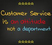 Customer Service is an attitude