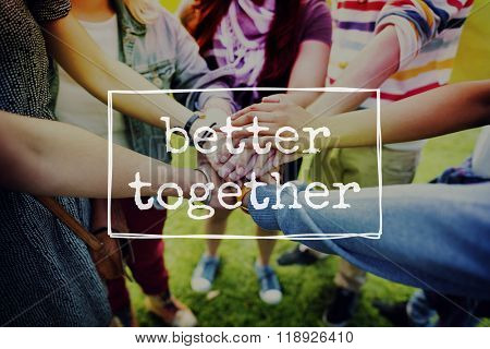 Better Together Friendship Community Togetherness Concept