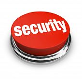 A red button with the word Security on it, symbolizing the desire to protect yourself from danger an