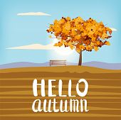 Hello Autumn Landscape Tree Lettering Rural Scenery Outdoor Yellow Red Brown Leaves Foliage Fall Sun poster