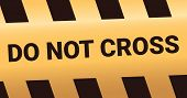 Do Not Cross Sign Background Alarm With Police Line. Caution Lines Isolated. Warning Tapes. Danger S poster