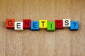 Genetics, Sign Series for Science, Education, DNA and Evolution.