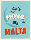 Vintage traveling poster - Let's move to Malta - Vector EPS 10.