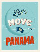 Vintage traveling poster - Let's move to Panama  - Vector EPS 10.