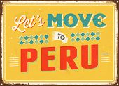 Vintage metal sign - Let's move to Peru - JPG Version