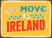 Vintage metal sign - Let's move to Ireland - JPG Version