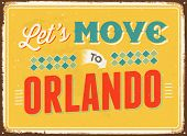 Vintage metal sign - Let's move to Orlando - JPG Version