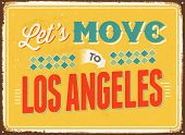 Vintage metal sign - Let's move to Los Angeles - JPG Version