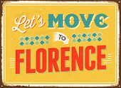Vintage metal sign - Let's move to Florence - JPG Version