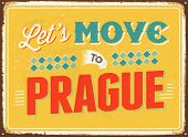 Vintage metal sign - Let's move to Prague - JPG Version