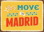 Vintage metal sign - Let's move to Madrid - JPG Version
