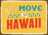 Vintage metal sign - Let's move to Hawaii - JPG Version