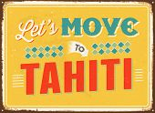 Vintage metal sign - Let's move to Tahiti - JPG Version