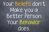 Your Behavior Makes you a Better Person