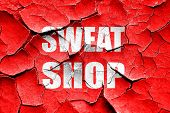 Постер, плакат: Grunge cracked Sweat shop background