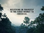 Motivational And Inspirational Quotes - Believing In Yourself Is The First Secret To Success. With V poster