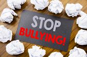 Hand Writing Text Caption Showing Stop Bullying. Business Concept For Prevention Problem Bully Writt poster