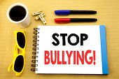 Writing Text Showing Stop Bullying. Business Concept For Prevention Problem Bully Written On Sticky  poster