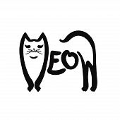 The Word Meow Written In Cat Silhouette. Drawn By Hand. Vector Illustration poster