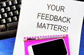 Feedback-feedback, Response, Response To An Action Or Event. Feedback Is A Tool For Personnel Manage poster