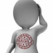 Fragile Stamp Showing Fragile Man Frail And Sensitive