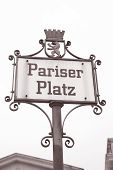 Pariser Platz Square Street Sign, Berlin