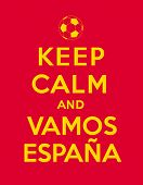 Keep calm and Vamos Espana