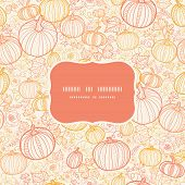 Vector thanksgiving line art pumkins frame seamless pattern background