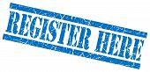Register Here Blue Grunge Stamp Isolated On White