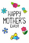 Happy Mothers Day Postcard On White Background. Mother Day Greeting Card With Bird. Birds In Freehan poster