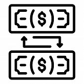 Dollar Banknote Exchange Icon. Outline Dollar Banknote Exchange Vector Icon For Web Design Isolated  poster