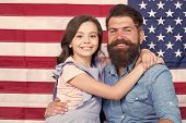 Father American Bearded Hipster And Cute Little Daughter With Usa Flag. Freedom Fundamental Right. I poster