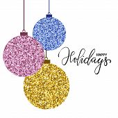 Hanging Christmas Ball Gold Glitter. Hand Drawn Calligraphy Happy Holidays Lettering. Design Holiday poster