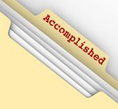 Accomplished word on file folder tab for jobs, tasks, projects or goals that are finished, achieved or completed