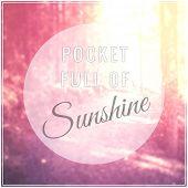 Inspirational Typographic Quote - Sunshine