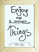 Enjoy The Little Things Poster Design
