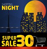 Shopping Night , Discount Of 30 Percent. Vector City At Night. Vector Banner Discount Of 30 Percent.