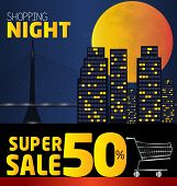 Shopping Night , Discount Of 50 Percent. Vector City At Night. Vector Banner Discount Of 50  Percent