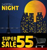 Shopping Night , Discount Of 55 Percent. Vector City At Night. Vector Banner Discount Of 55  Percent