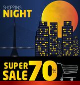 Shopping Night , Discount Of 70 Percent. Vector City At Night. Vector Banner Discount Of 70  Percent