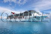 stock photo of cruise ship  - Image of a ship in the word cruise on clear blue Caribbean ocean - JPG