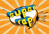 Super Rap - Comic Book Word On Abstract Background. poster