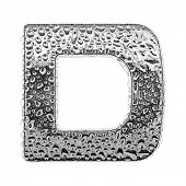 chrome alphabet symbol - letter D. Water splashes and drops on glossy metal. Isolated on white