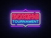 Boxing Tournament Neon Sign Vector. Boxing Design Template Neon Sign, Light Banner, Neon Signboard,  poster