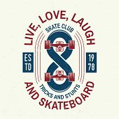 Skateboard Club Badge. Vector Illustration. Extreme Sport. For Skate Club Emblems, Signs And T-shirt poster