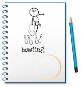 Illustration of a notebook with a sketch of a person playing bowling on a white background