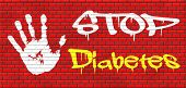stock photo of diabetes symptoms  - stop diabetes eat less sugar go on a diet and eat healthy prevention graffiti on red brick wall - JPG