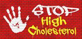 picture of cardiovascular  - high cholesterol low fat diet lower saturated fats to avoid cardiovascular disease grafitty on red brick wall - JPG
